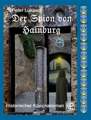 Peter Lukasch: Der Spion von Hainburg